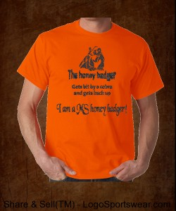 I'm a MS honey badger! Design Zoom